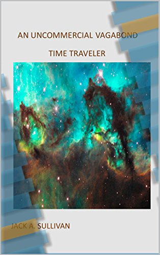 an-uncommercial-vagabond-time-traveler