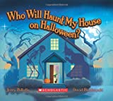 Who Will Haunt My House on Halloween? (0439025214) by Pallotta, Jerry