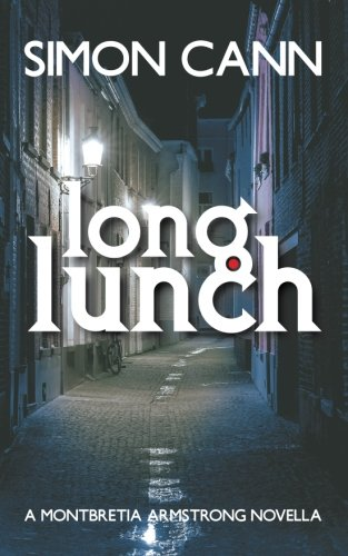 Long Lunch: Volume 2 (Montbretia Armstrong)