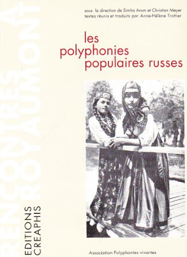 Les Polyphonies populaires russes