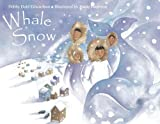 Whale Snow (1570913943) by Edwardson, Debby Dahl
