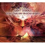 Night Visions: Desert Dwellers Selected Remixes