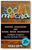 Social Media: Master Strategies For Social Media Marketing - Facebook, Instagram, Twitter, YouTube & Linkedin  -  (FREE BONUS AND FREE GIFT) (Social Media, ... Youtube, Instagram, Internet Marketing)