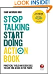 Stop Talking, Start Doing Action Book...