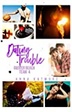 Dating Trouble (Grover Beach Team) (Volume 4)