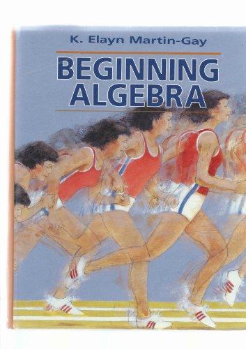 from Rafael beginning algebra by k elayn martin gay
