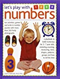 img - for Let's play with numbers: Fun Activities, Games and Write-in Number Puzzles with More Than 260 Lively Photographs by Joanna Babb (2015-01-14) book / textbook / text book