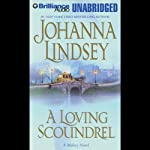 A Loving Scoundrel: A Malory Novel (       UNABRIDGED) by Johanna Lindsey Narrated by Laural Merlington