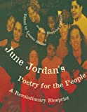 June Jordans Poetry for the People: A Revolutionary Blueprint [Paperback] [1995] Lauren Muller, The Blueprint Collective, June Jordan