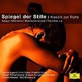 Spiegel Der Stille -  Klassik Zur Ruhe (Classical Choice)
