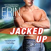 Jacked Up: Fast Track Series, Book 6 | [Erin McCarthy]