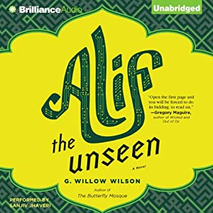 Alif the Unseen | [G. Willow Wilson]
