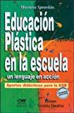 img - for Educacion Plastica En La Escuela (Spanish Edition) by Mariana Spravkin (1999-11-03) book / textbook / text book