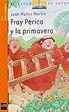 Fray Perico y la primavera/ Brother Perico and Spring (Spanish Edition) (8434896141) by Munoz Martin, Juan