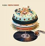 Fiesta Fiasco [German Import] by Kgb (2005-08-02)