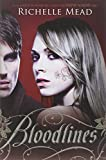 Richelle Mead Bloodlines (Bloodlines (Razor Bill))