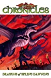Dragonlance - Chronicles Volume 3: Dragons Of Spring Dawning Part 1 (Dragonlance Novel: Dragonlance Chronicles) (v. 3, Pt. 1)