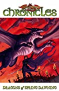 Dragonlance - Chronicles Volume 3: Dragons Of Spring Dawning Part 1 (Dragonlance Novel: Dragonlance Chronicles) (v. 3, Pt. 1) by Margaret Weis, Tracy Hickman cover image