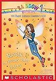 The Baby Animal Rescue Fairies #6: Rosie the Honey Bear Fairy