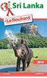 Guide du Routard Sri Lanka 2016