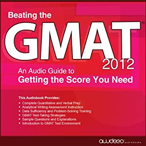 Beating the GMAT 2012 Audiobook