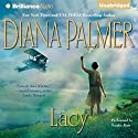 Lacy (       UNABRIDGED) by Diana Palmer Narrated by Natalie Ross