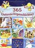 365 Gutenachtgeschichten - Ingrid Annel, Sarah Herzhoff, Ulrike Rogler, Sabine Streufert