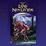 The Land of the Nen-Us-Yok | Jamie Sutliff