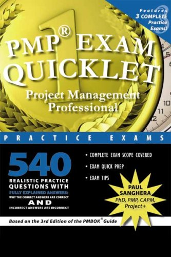 PMP Exam Quicklet: Project Management Professional Practice Exams (Dr. Sanghera's Quicklet Book Series)