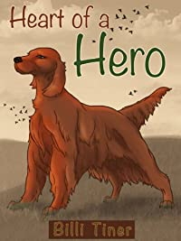 (FREE on 6/9) Heart Of A Hero by Billi Tiner - http://eBooksHabit.com