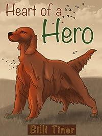 (FREE on 6/9) Heart Of A Hero by Billi Tiner - http://eBooksHabit.com