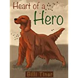 Heart of a Hero ~ Billi Tiner