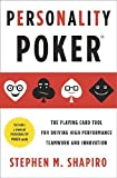 Personality Poker: The Playing Card Tool for Driving High-Performance Teamwork and Innovation by Shapiro, Stephen M (2011) Paperback