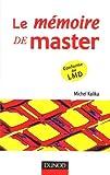 echange, troc Michel Kalika - Le mémoire de master : Comment réussir votre projet d'étude