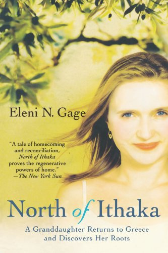 North of Ithaka: A Granddaughter Returns to Greece and...