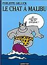 Le Chat, tome 7 : Le Chat � Malibu par Geluck
