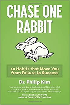 Chase One Rabbit: 10 Habits That Move You From Failure To Success