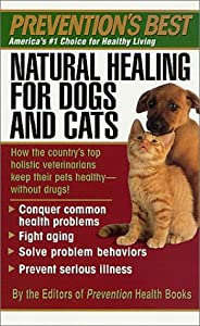 Natural Healing For Dogs And Cats from St. Martin's Paperbacks