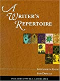 A Writers Repertoire:  Includes 1999 MLA Guidelines