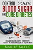 img - for Blood Sugar Solution and Cure Diabetes: How to reverse diabetes, lose weight quickly and Lower Blood Sugar. Type 2 Diabetes diet, Insulin Resistance diet and Diabetes Cure for Healthy Living book / textbook / text book