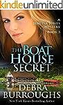 The Boat House Secret: A Romantic Mys...