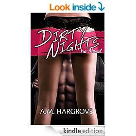 Dirty Nights: The Novel