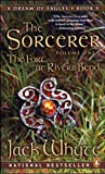 The Sorcerer, Vol. 1: The Fort at River's Bend (A Dream of Eagles, Book 5)