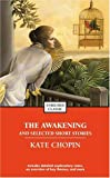 The Awakening and Selected Stories of Kate Chopin (0743487672) by Chopin, Kate