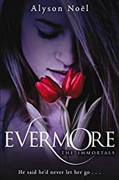Evermore: 1 (The Immortals)