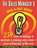 img - for Sales Manager's Idea-A-Day Guide book / textbook / text book