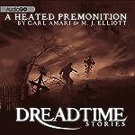 A Heated Premonition (Dramatized): Fangoria's 'Dreadtime Stories' Series | Carl Amari