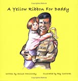 A Yellow Ribbon For Daddy