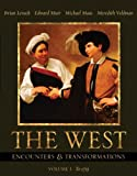The West: Encounters & Transformations, Volume I (Chapters 1-16) (MyHistoryLab Series) (0673982505) by Levack, Brian P.