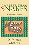 img - for Smarter than Snakes: A Woman's Diary book / textbook / text book